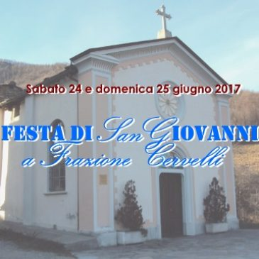 Sabato 24 e domenica 25 giugno: Festa di San Giovanni a Cervelli