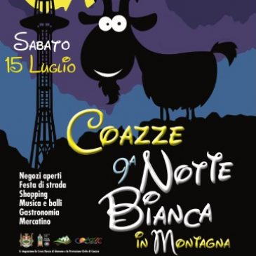 Sabato 15 Luglio: IX Notte Bianca in Montagna