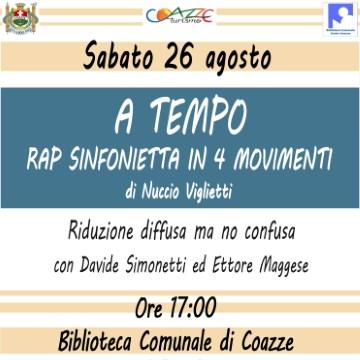 Sabato 26 agosto: A Tempo – Rap sinfonietta in 4 movimenti
