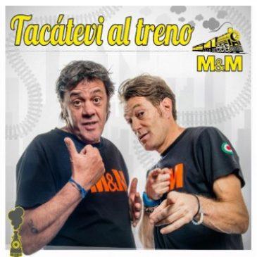 """Mercoledì 16 agosto: """"Tacàtevi al Treno"""" con Marco & Mauro"""