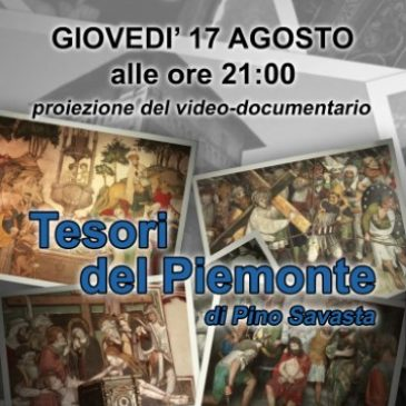 "Giovedì 17 agosto: ""Tesori del Piemonte"" video-documentario"