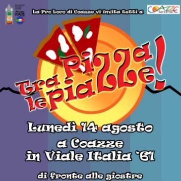 Lunedì 14 agosto: Pizza tra le Piazze!