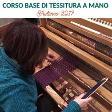 Venerdì 20 ottobre: Serata di presentazione Corso Base Tessitura a Mano